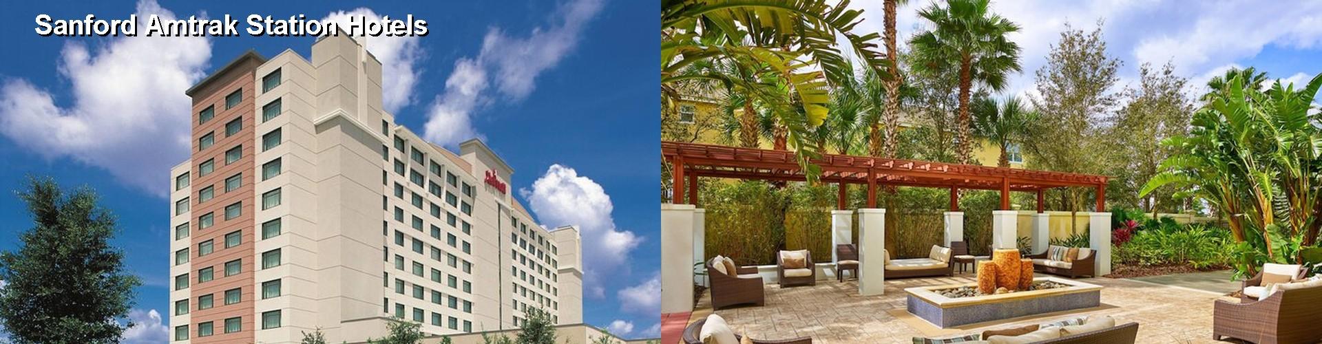 5 Best Hotels Near Sanford Amtrak Station