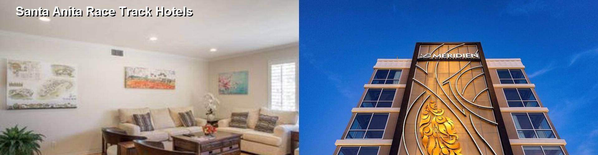 50 Best Hotels Near Santa Anita Race Track In Arcadia Ca