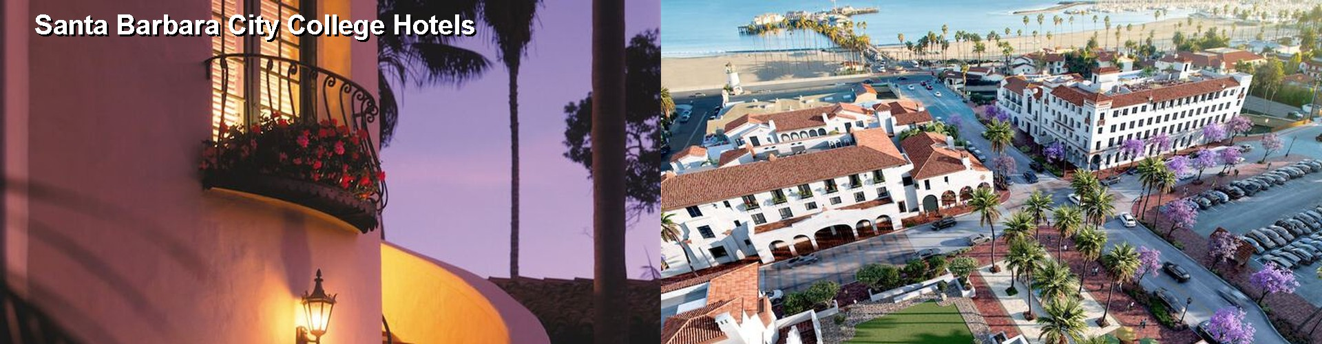 5 Best Hotels near Santa Barbara City College