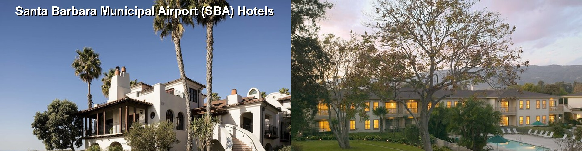 5 Best Hotels near Santa Barbara Municipal Airport (SBA)