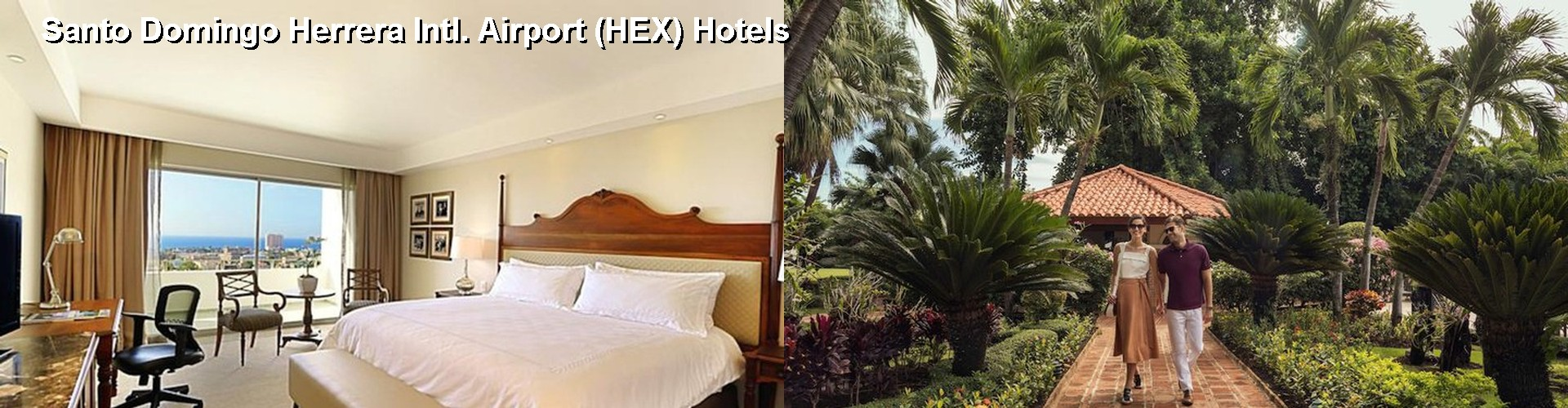 5 Best Hotels near Santo Domingo Herrera Intl. Airport (HEX)