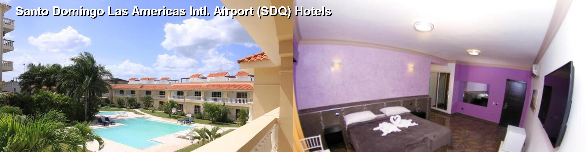 5 Best Hotels Near Santo Domingo Las Americas Intl Airport Sdq