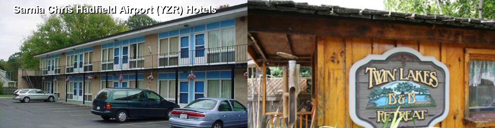 5 Best Hotels near Sarnia Chris Hadfield Airport (YZR)