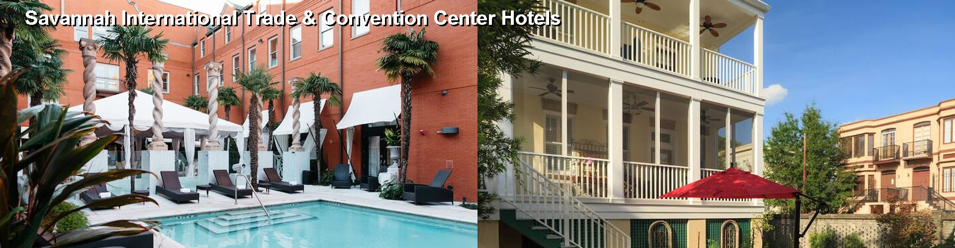 5 Best Hotels near Savannah International Trade & Convention Center
