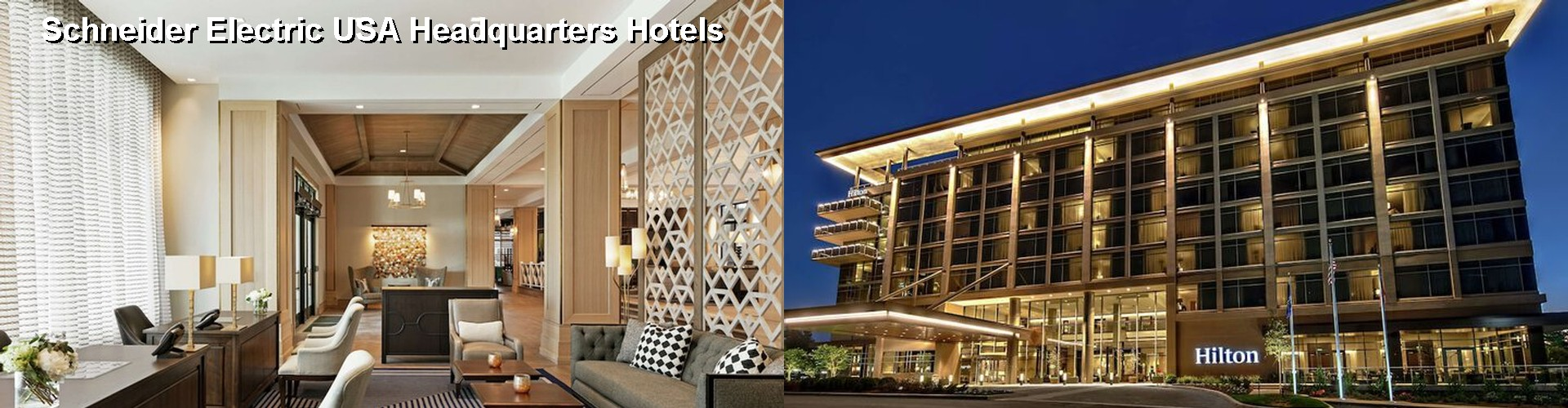 5 Best Hotels near Schneider Electric USA Headquarters