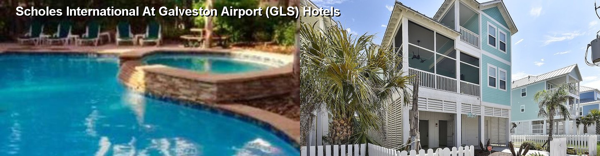 5 Best Hotels near Scholes International At Galveston Airport (GLS)