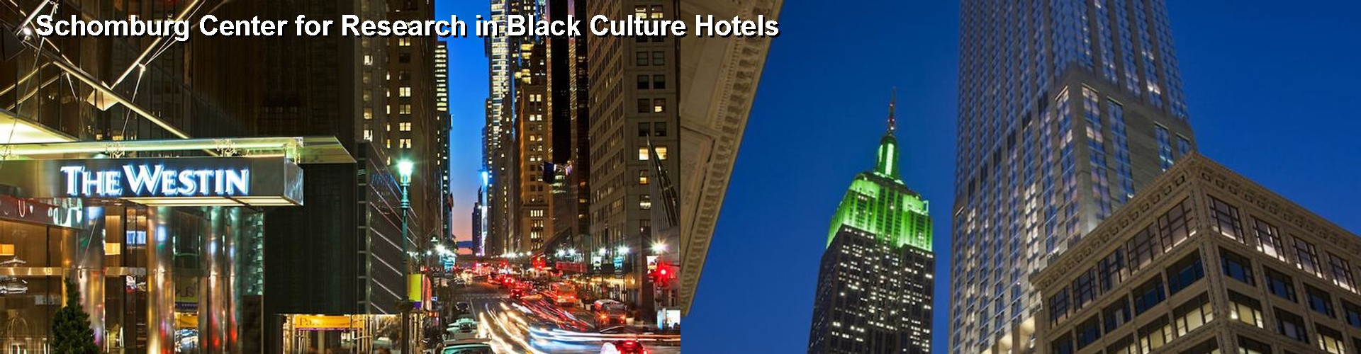 5 Best Hotels near Schomburg Center for Research in Black Culture