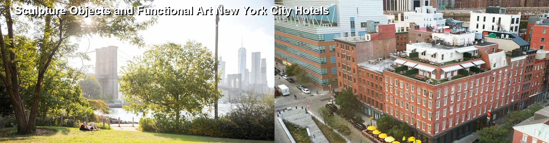 5 Best Hotels near Sculpture Objects and Functional Art New York City