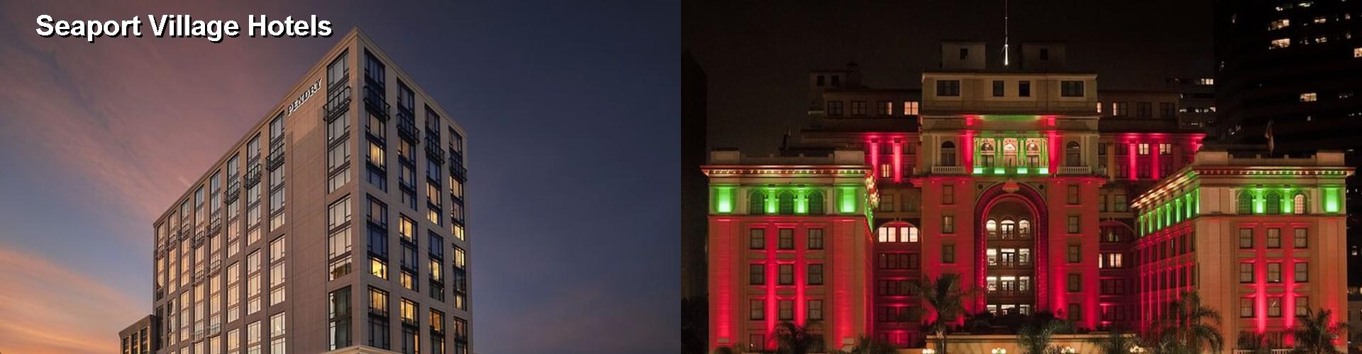 5 Best Hotels Near Seaport Village