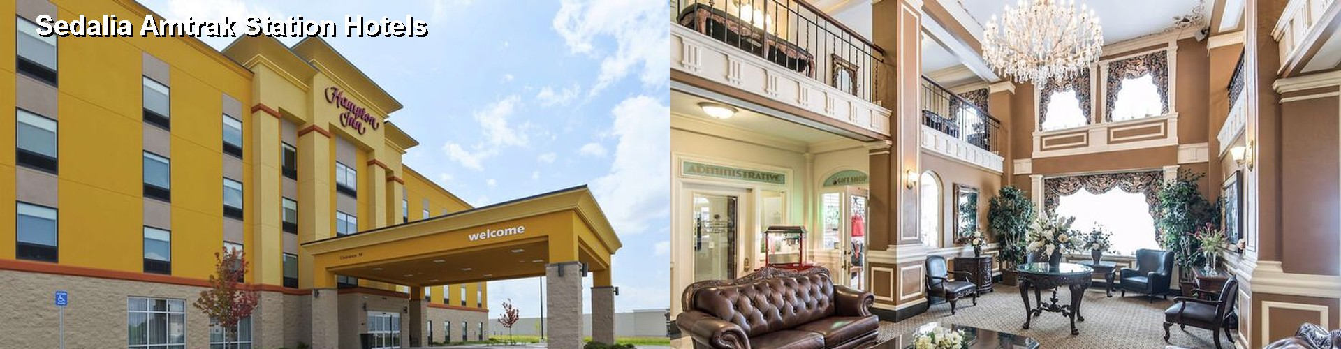 5 Best Hotels near Sedalia Amtrak Station
