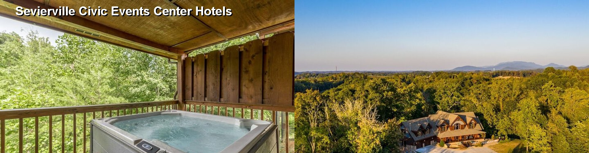 40  Hotels Near Sevierville Civic Events Center  Tn