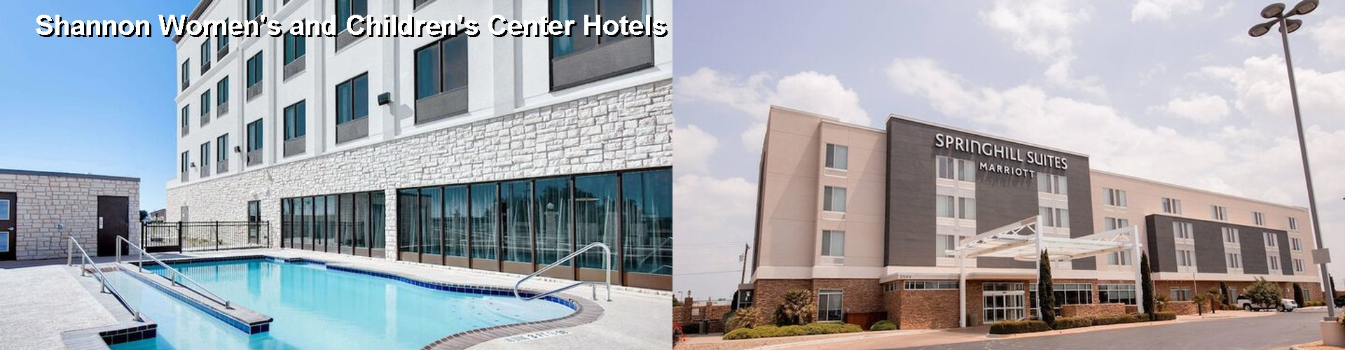 4 Best Hotels near Shannon Women's and Children's Center