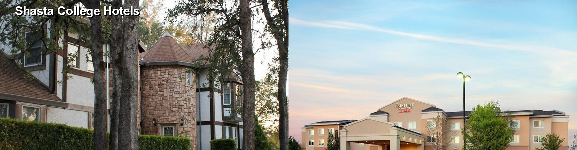5 Best Hotels Near Shasta College