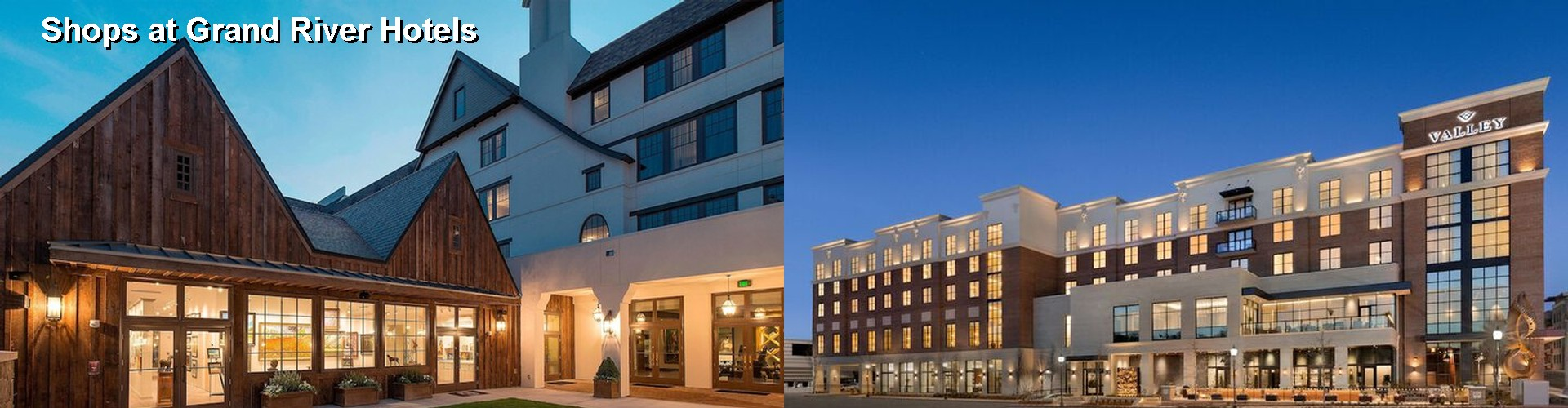 5 Best Hotels near Shops at Grand River