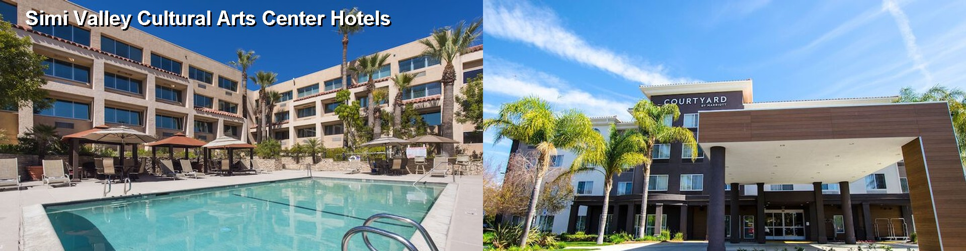 5 Best Hotels near Simi Valley Cultural Arts Center