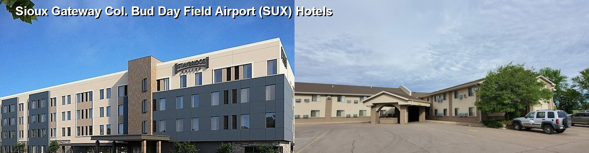 5 Best Hotels near Sioux Gateway Col. Bud Day Field Airport (SUX)