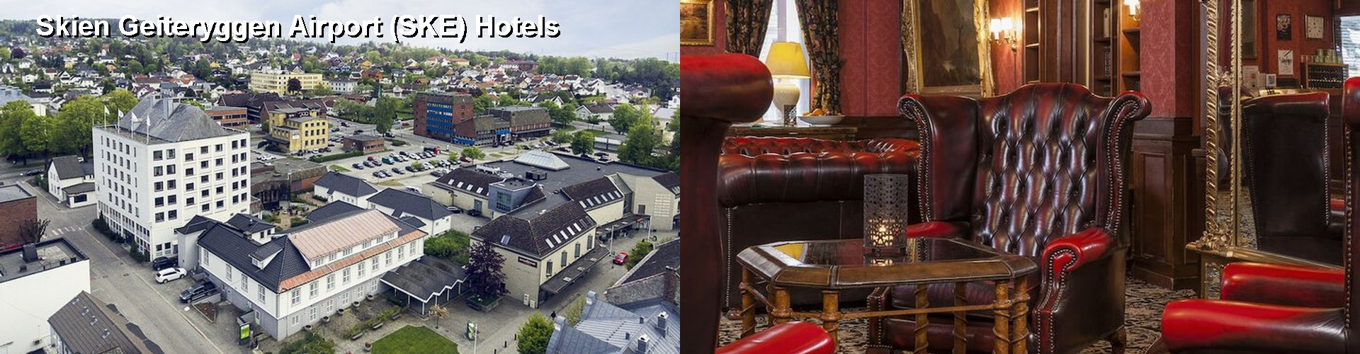 4 Best Hotels near Skien Geiteryggen Airport (SKE)