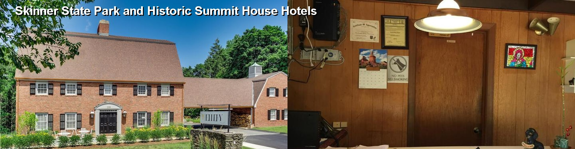 5 Best Hotels near Skinner State Park and Historic Summit House