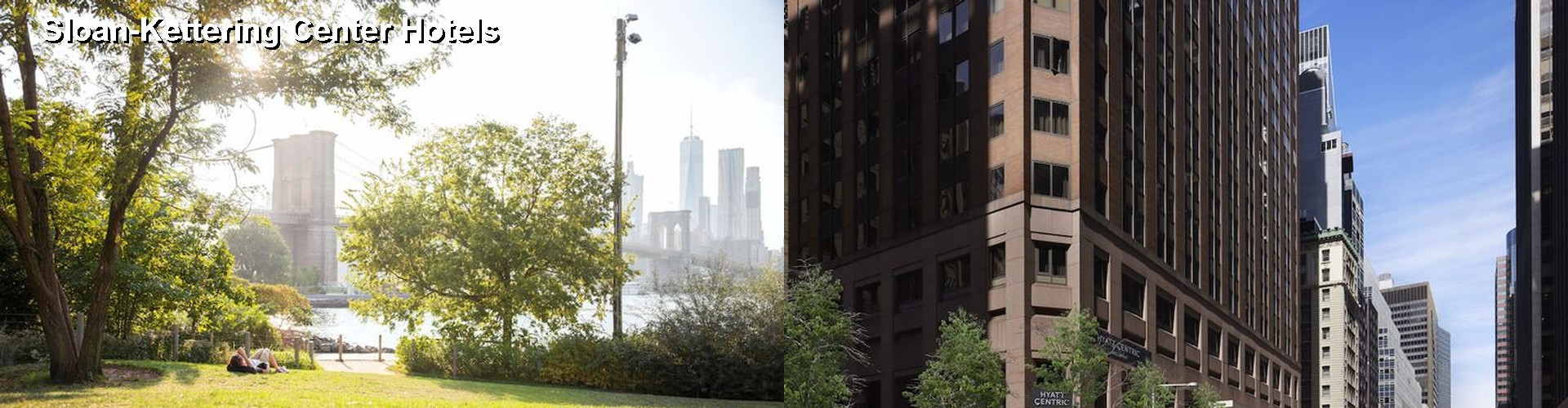 5 Best Hotels near Sloan-Kettering Center