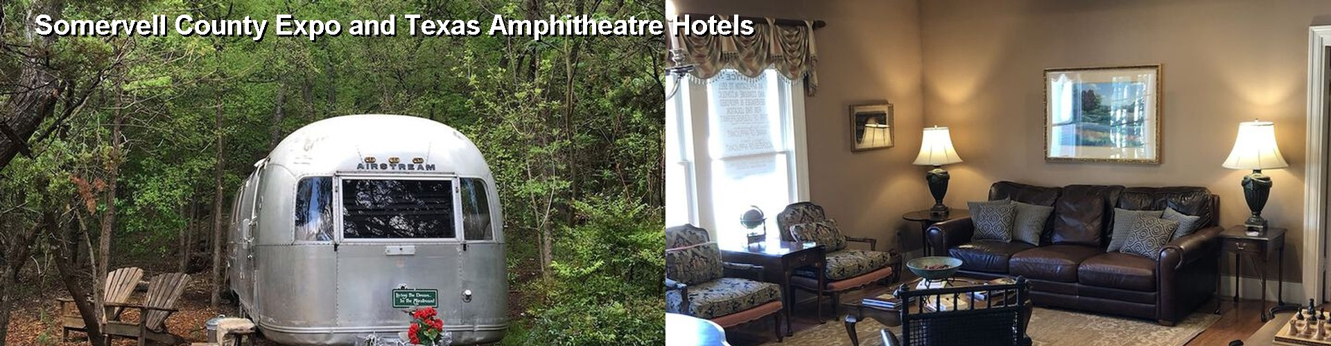 5 Best Hotels near Somervell County Expo and Texas Amphitheatre