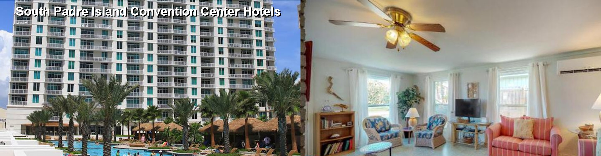 5 Best Hotels near South Padre Island Convention Center