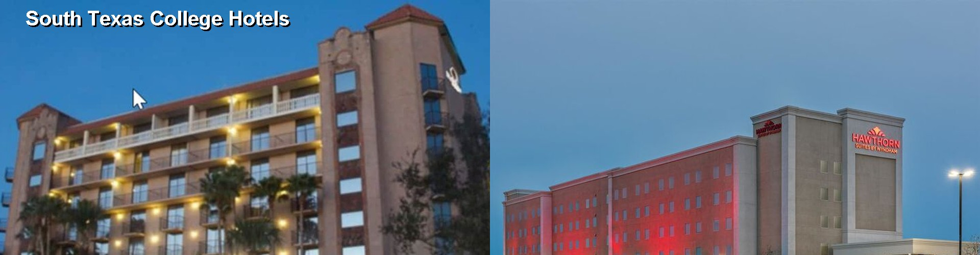 5 Best Hotels near South Texas College
