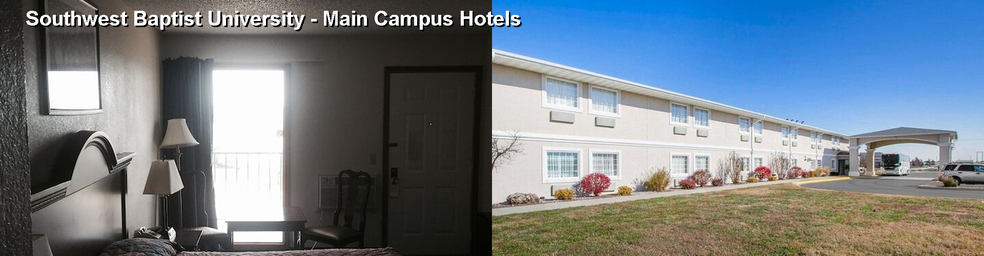 5 Best Hotels near Southwest Baptist University - Main Campus