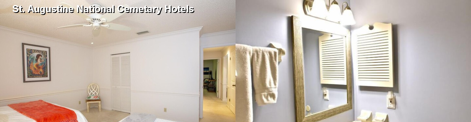 5 Best Hotels near St. Augustine National Cemetary