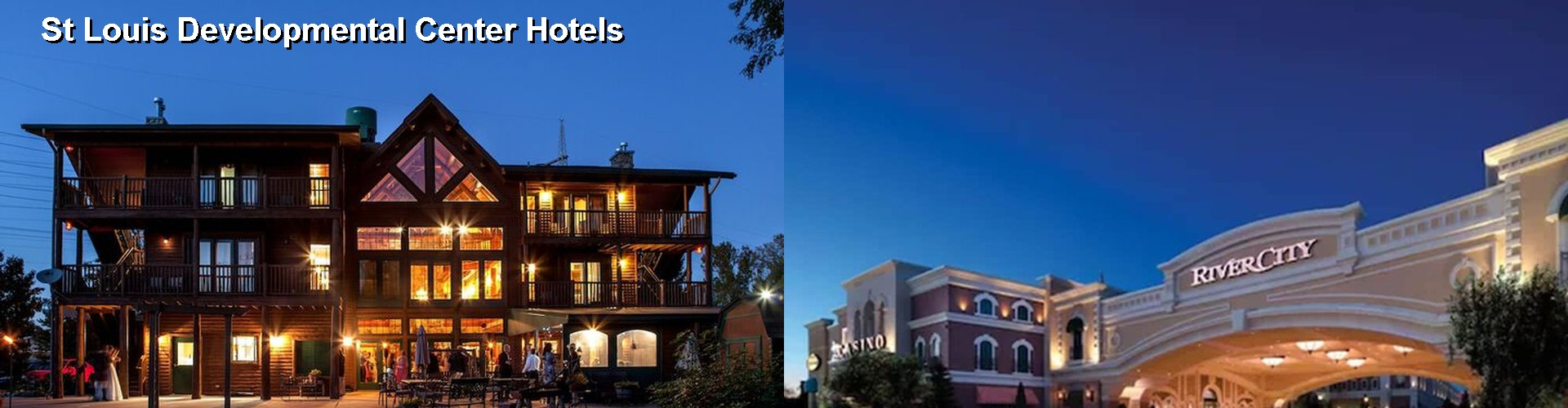 5 Best Hotels near St Louis Developmental Center