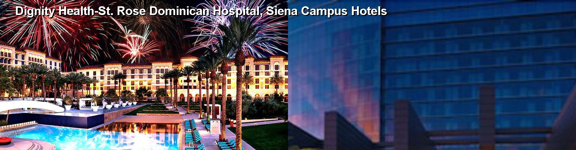 5 Best Hotels near St Rose Dominican Hospital