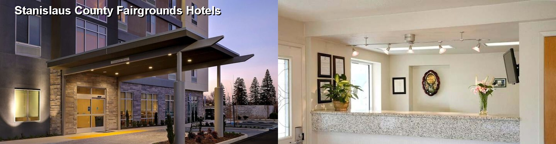 5 Best Hotels near Stanislaus County Fairgrounds