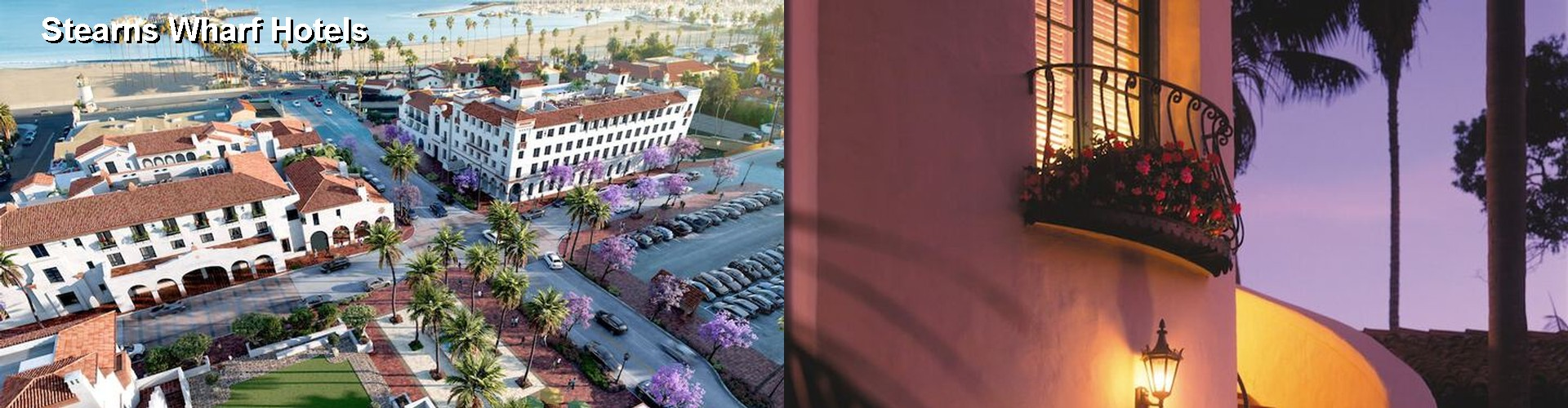5 Best Hotels near Stearns Wharf