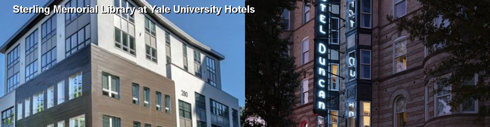 5 Best Hotels near Sterling Memorial Library at Yale University