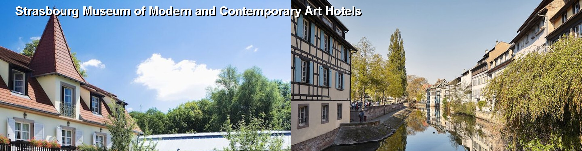 5 Best Hotels near Strasbourg Museum of Modern and Contemporary Art