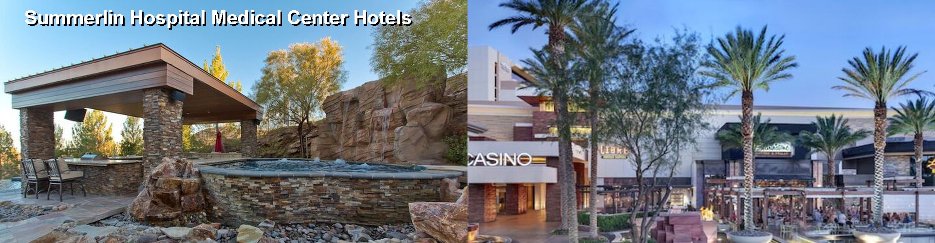 5 Best Hotels Near Summerlin Hospital Medical Center
