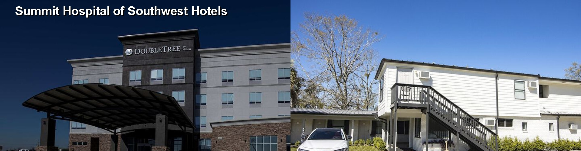 5 Best Hotels near Summit Hospital of Southwest