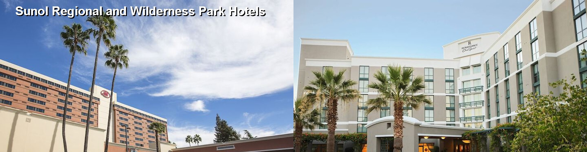 5 Best Hotels near Sunol Regional and Wilderness Park