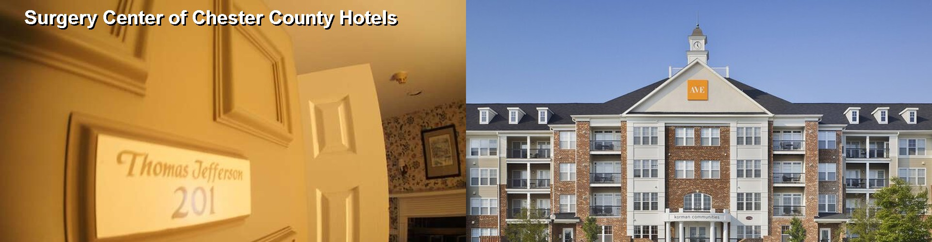 5 Best Hotels near Surgery Center of Chester County