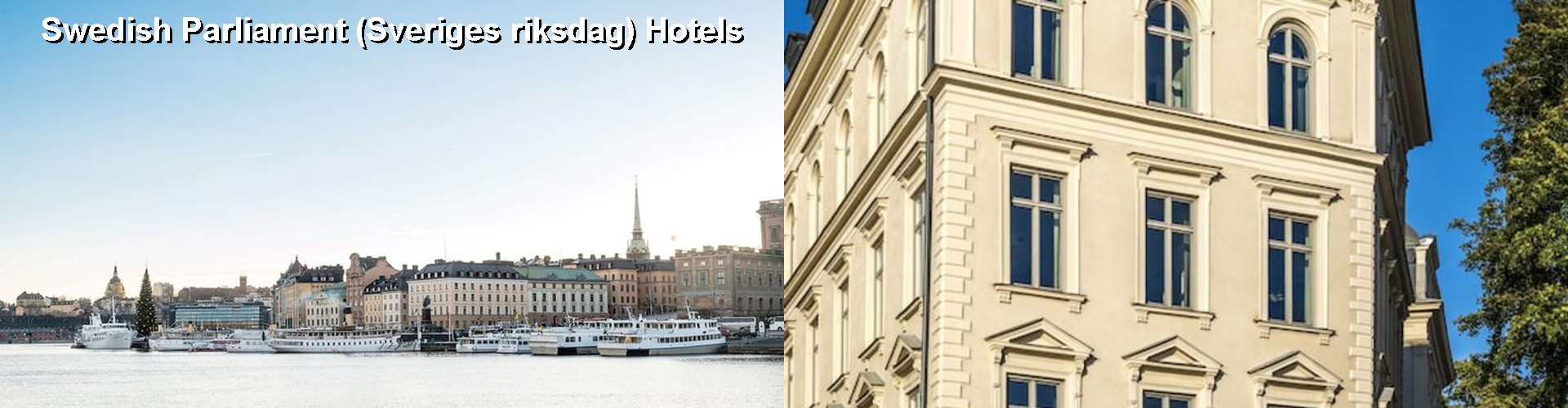 5 Best Hotels near Swedish Parliament (Sveriges riksdag)