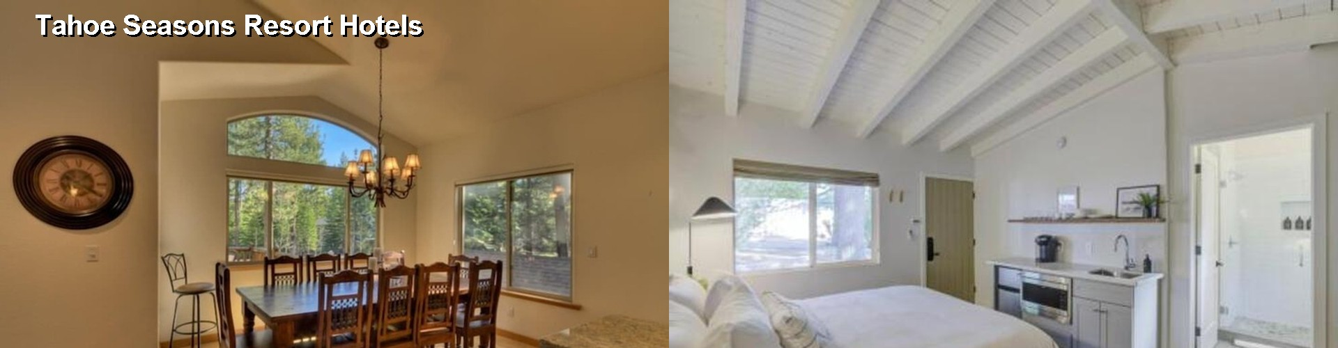 5 Best Hotels near Tahoe Seasons Resort