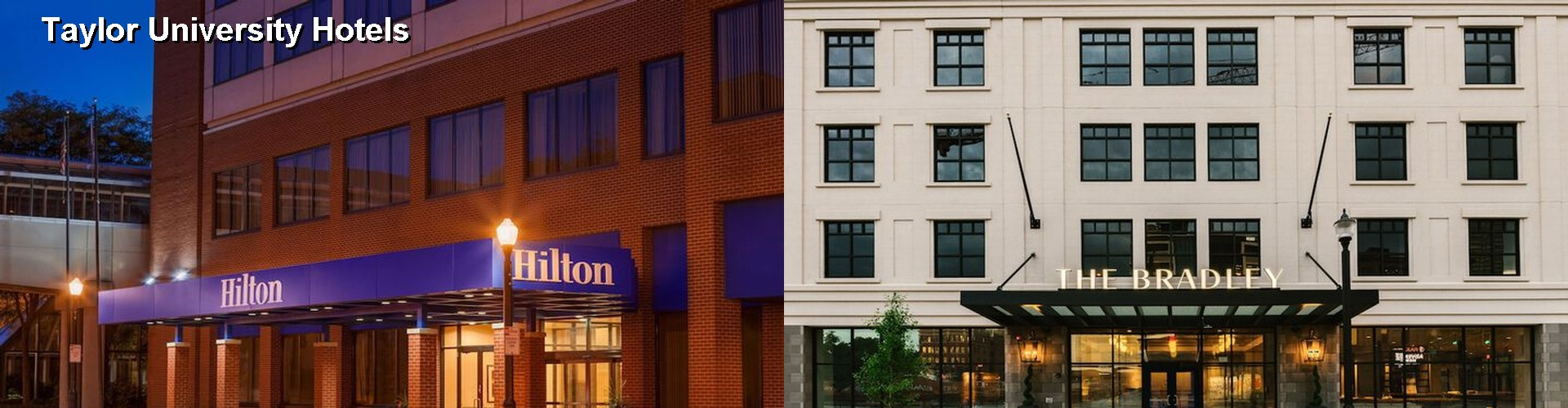 5 Best Hotels near Taylor University