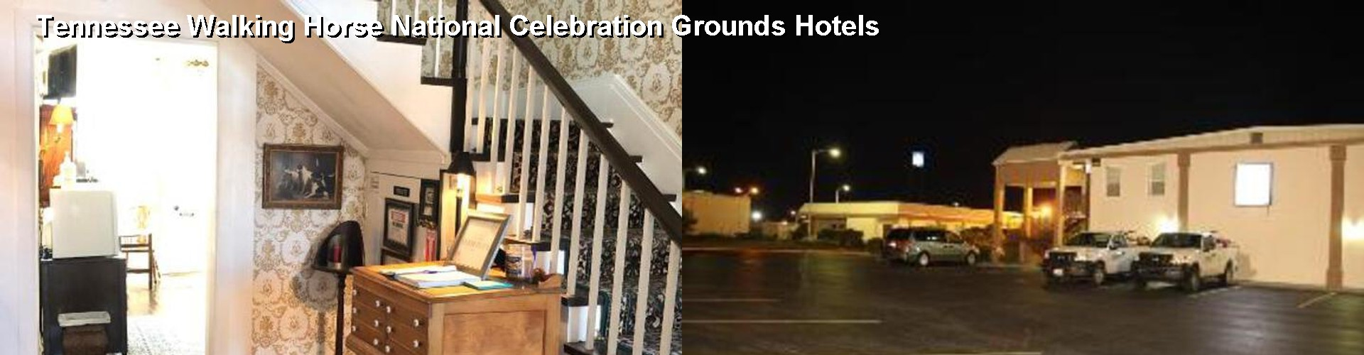 5 Best Hotels near Tennessee Walking Horse National Celebration Grounds