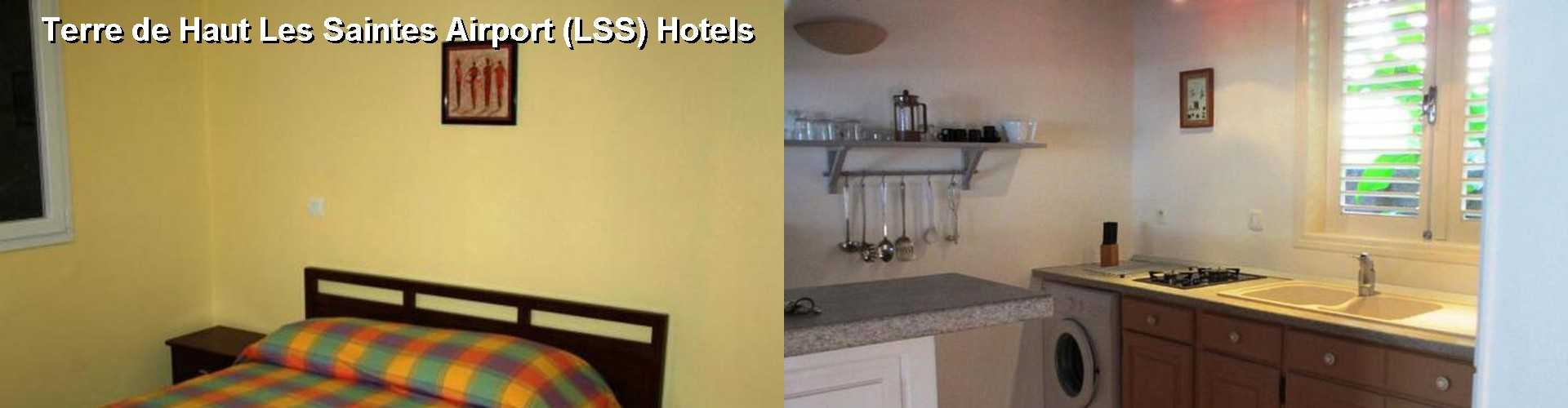 3 Best Hotels near Terre de Haut Les Saintes Airport (LSS)