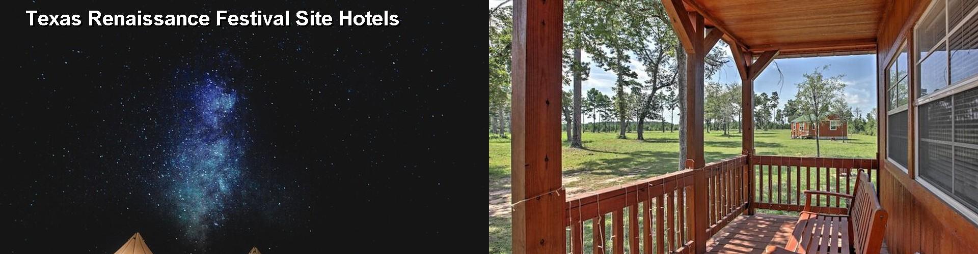 5 Best Hotels Near Texas Renaissance Festival Site