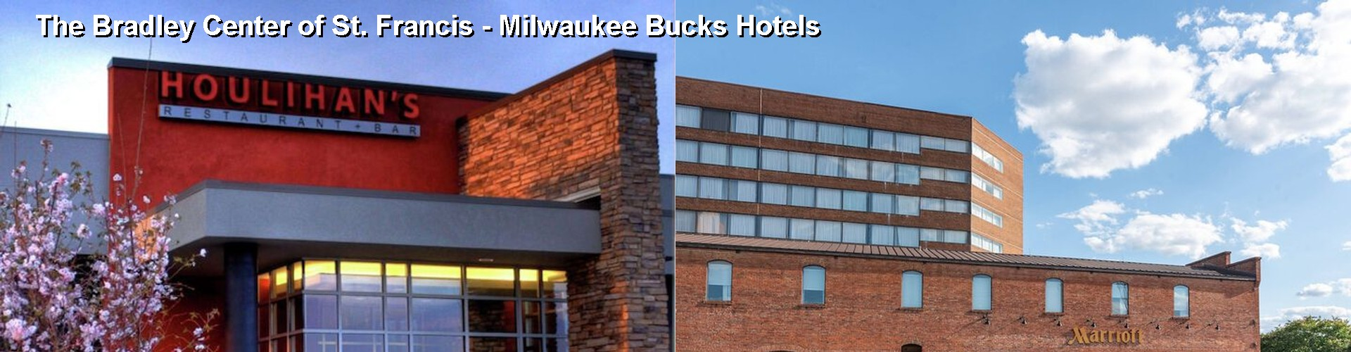 5 Best Hotels near The Bradley Center of St. Francis - Milwaukee Bucks