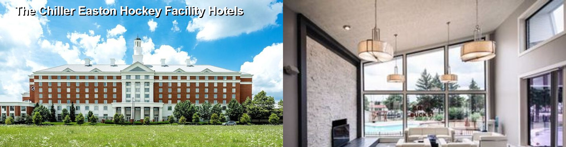 5 Best Hotels Near The Chiller Easton Hockey Facility