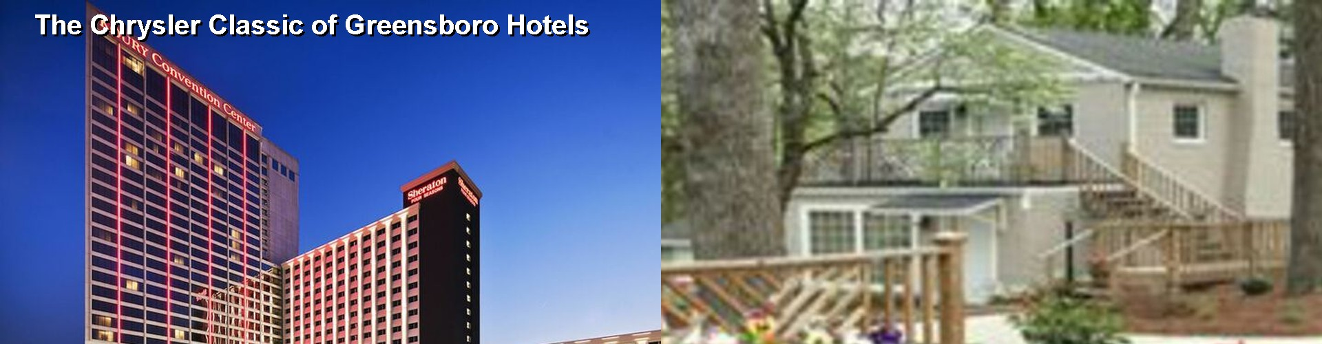 3 Best Hotels near The Chrysler Classic of Greensboro