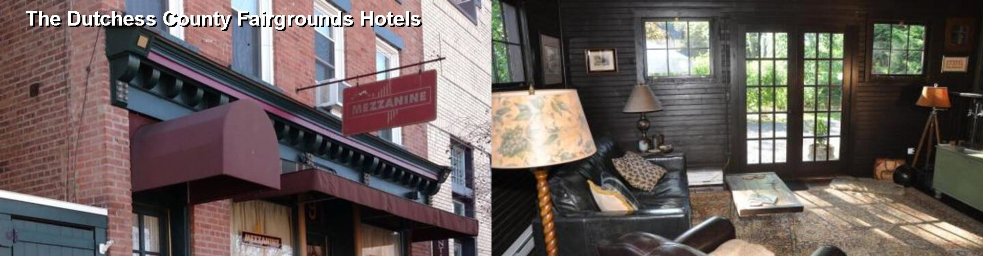 5 Best Hotels near The Dutchess County Fairgrounds