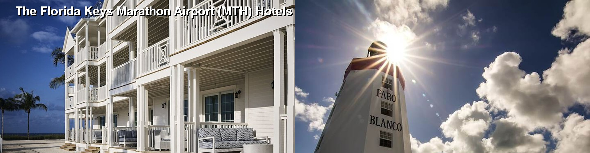 5 Best Hotels near The Florida Keys Marathon Airport (MTH)