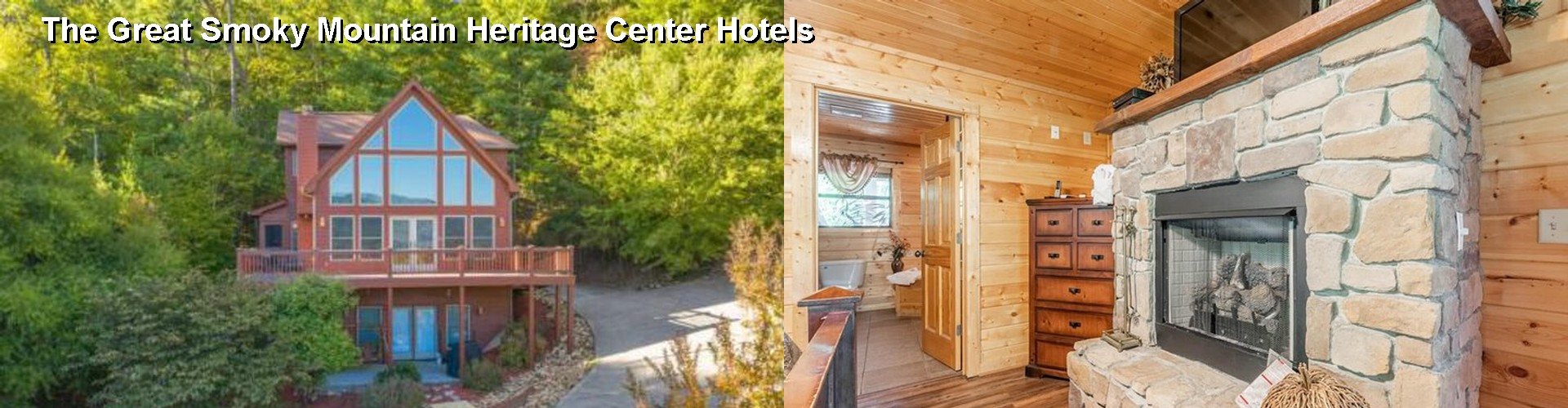 5 Best Hotels Near The Great Smoky Mountain Heritage Center